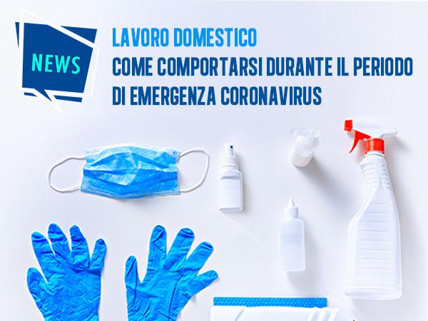 Lavoro domestico: come comportarsi durante il periodo di emergenza Coronavirus?